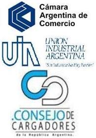 Cámara Argentina de Comercio + Unión Industrial Argentina + Consejo de Cargadores de la República Argentina